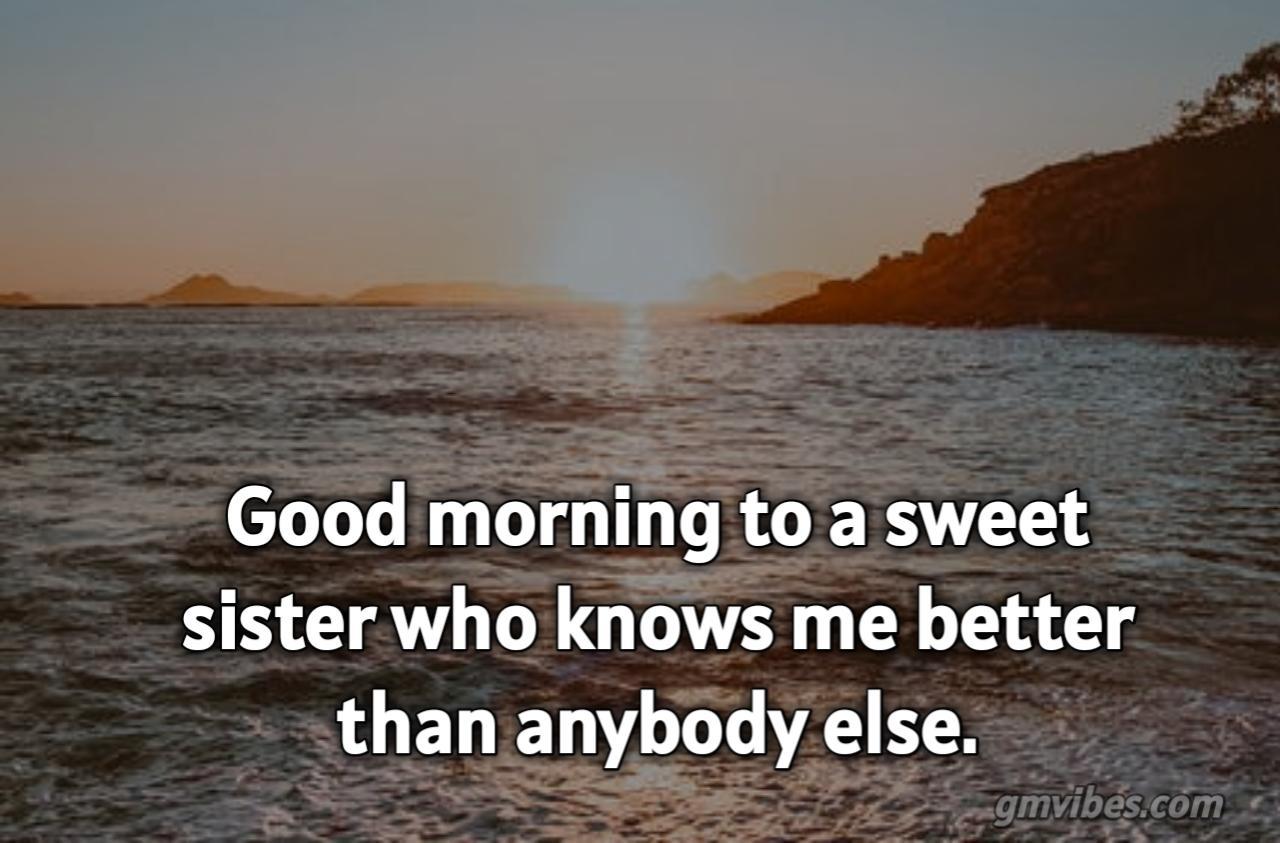 Quotes morning sister Good Morning